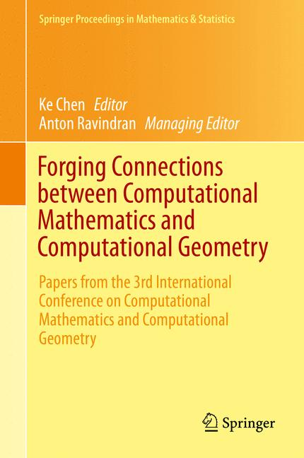 Cover of 'Forging Connections between Computational Mathematics and Computational Geometry'