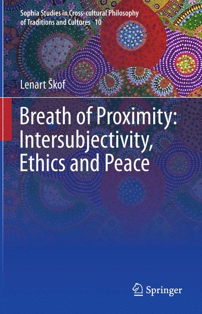Cover of 'Breath of Proximity: Intersubjectivity, Ethics and Peace'
