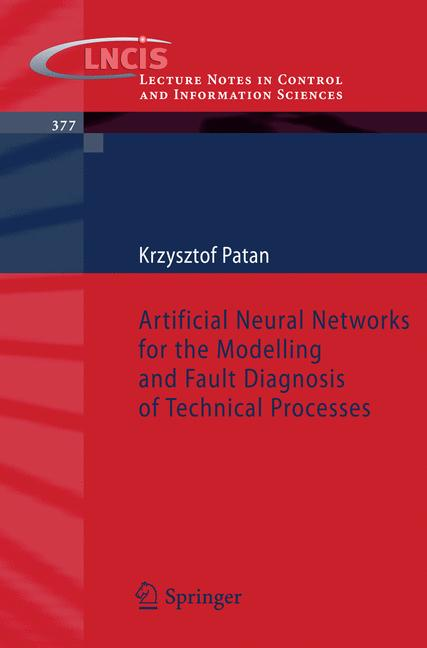 Cover of 'Artificial Neural Networks for the Modelling and Fault Diagnosis of Technical Processes'