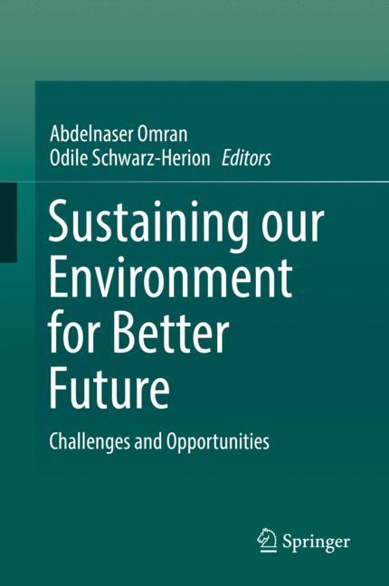 Cover of 'Sustaining our Environment for Better Future'