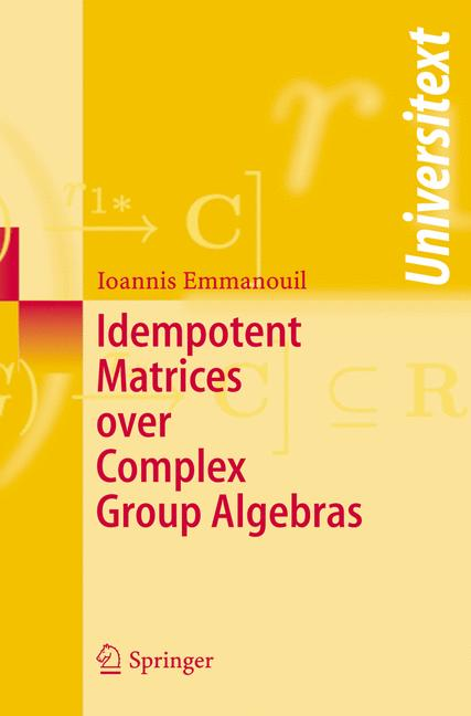 Cover of 'Idempotent matrices over complex group algebras'