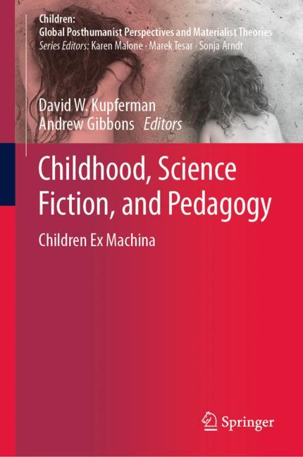 Cover of 'Childhood, Science Fiction, and Pedagogy'