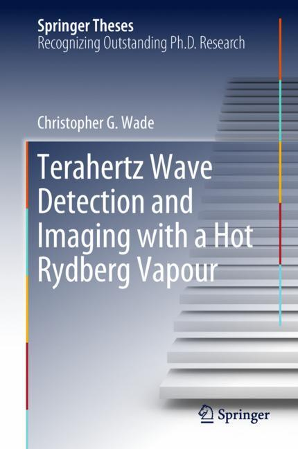 Cover of 'Terahertz Wave Detection and Imaging with a Hot Rydberg Vapour'