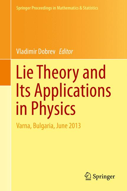 Cover of 'Lie Theory and Its Applications in Physics'