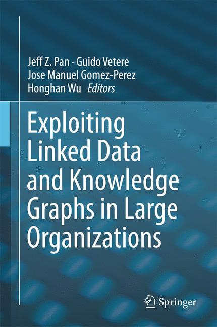 Cover of 'Exploiting Linked Data and Knowledge Graphs in Large Organisations'