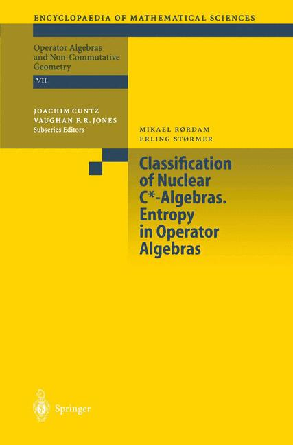 Cover of 'Classification of Nuclear C*-Algebras. Entropy in Operator Algebras'