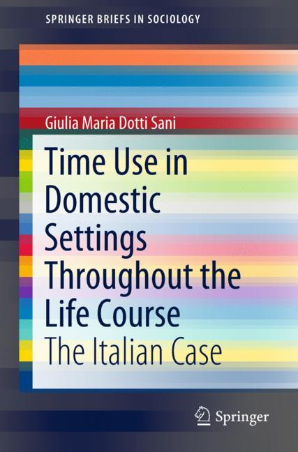 Cover of 'Time Use in Domestic Settings Throughout the Life Course'