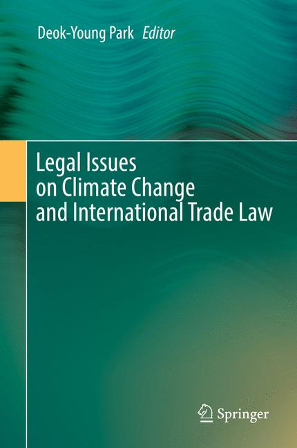 Cover of 'Legal Issues on Climate Change and International Trade Law'