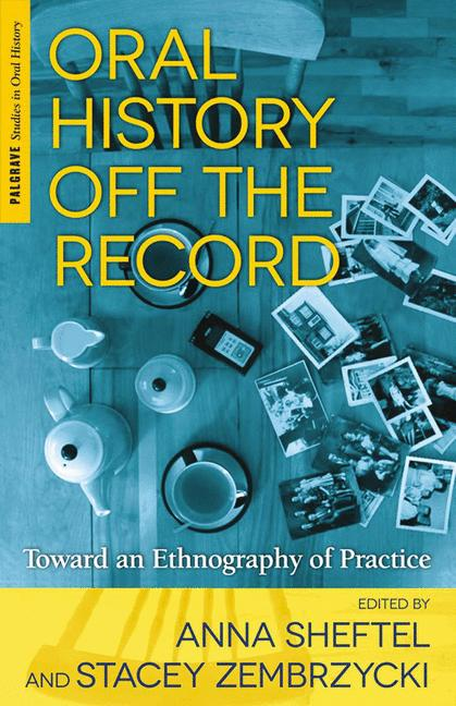 Cover of 'Oral History Off the Record'