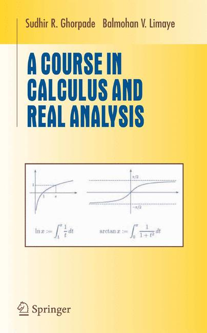 Cover of 'A Course in Calculus and Real Analysis'