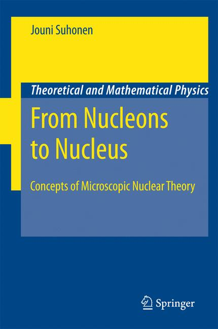Cover of 'From nucleons to nucleus : concepts of microscopic nuclear theory'