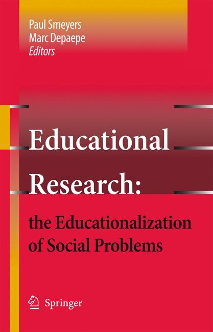 Cover of 'Educational Research: the Educationalization of Social Problems'