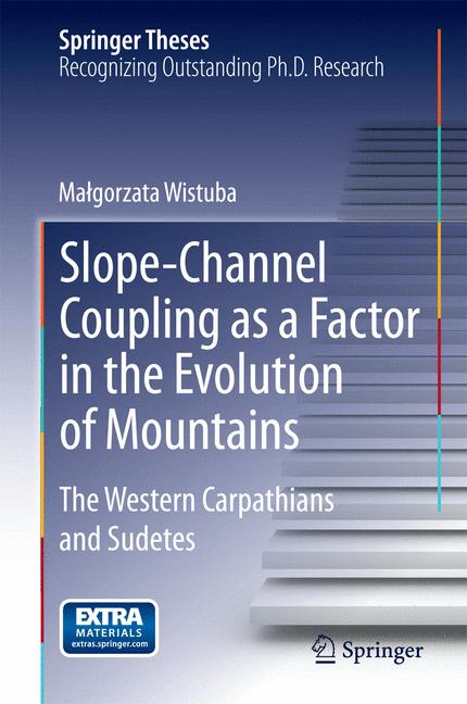 Cover of 'Slope-Channel Coupling as a Factor in the Evolution of Mountains'