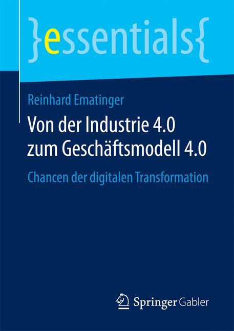 Cover of 'Von der Industrie 4.0 zum Geschäftsmodell 4.0'