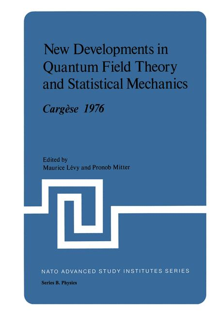 Cover of 'New Developments in Quantum Field Theory and Statistical Mechanics Cargèse 1976'
