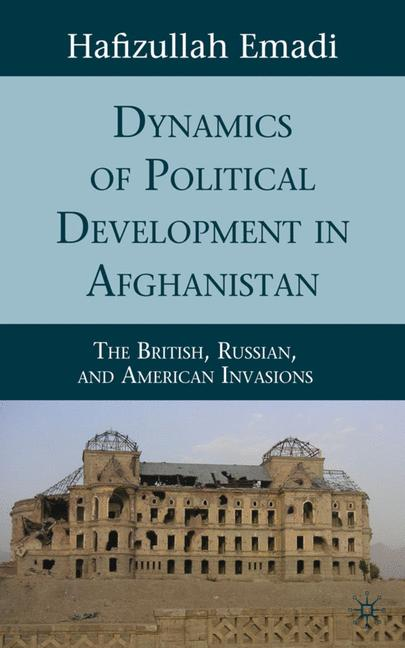 Cover of 'Dynamics of Political Development in Afghanistan'