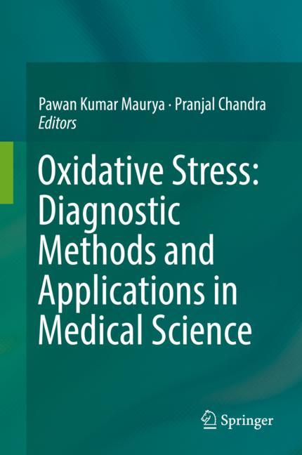 Cover of 'Oxidative Stress: Diagnostic Methods and Applications in Medical Science'