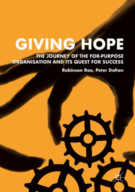 Cover of 'Giving Hope: The Journey of the For-Purpose Organisation and Its Quest for Success'
