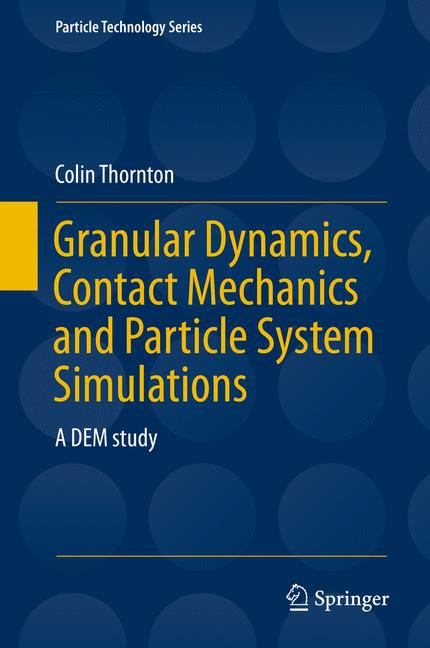 Cover of 'Granular Dynamics, Contact Mechanics and Particle System Simulations'