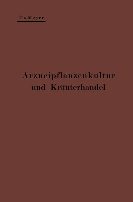 Cover of 'Arzneipflanzenkultur und Kräuterhandel'