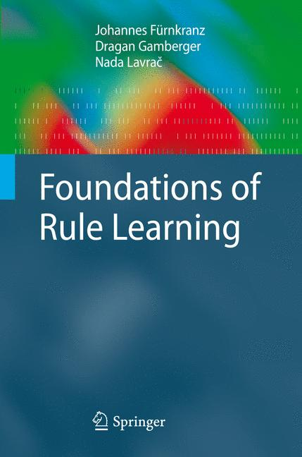 Cover of 'Foundations of Rule Learning'