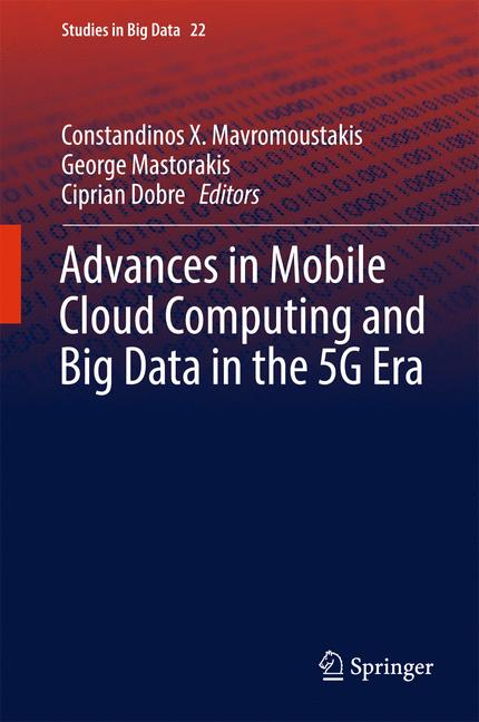 Cover of 'Advances in Mobile Cloud Computing and Big Data in the 5G Era'
