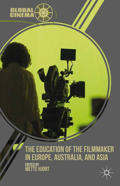Cover of 'The Education of the Filmmaker in Europe, Australia, and Asia'