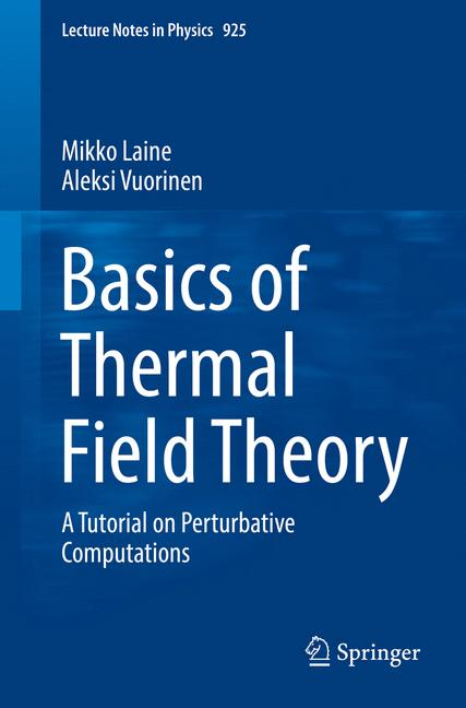 Cover of 'Basics of Thermal Field Theory'