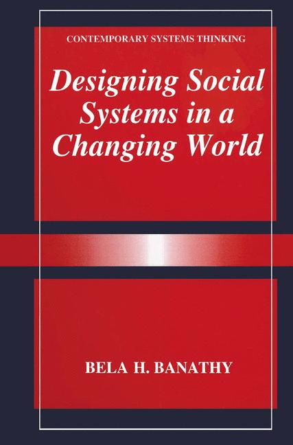 Cover of 'Designing Social Systems in a Changing World'