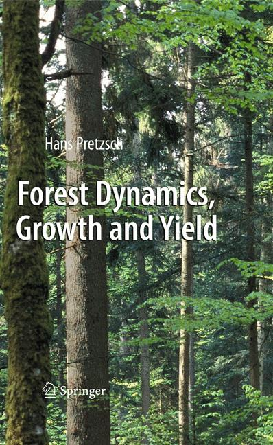 Cover of 'Forest Dynamics, Growth and Yield'