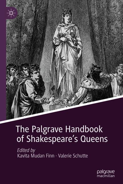 Cover of 'The Palgrave Handbook of Shakespeare's Queens'