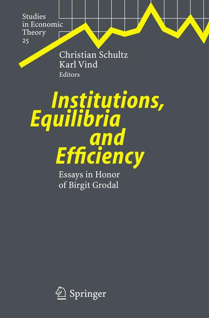 Cover of 'Institutions, Equilibria and Efficiency'