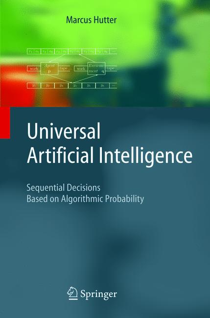 Cover of 'Universal Artificial Intellegence'