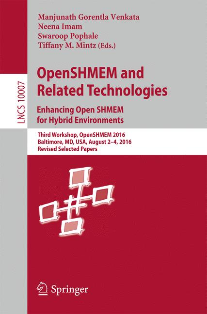Cover of 'OpenSHMEM and Related Technologies. Enhancing OpenSHMEM for Hybrid Environments'