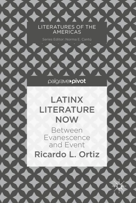 Cover of 'Latinx Literature Now'