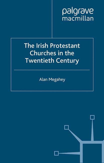 Cover of 'The Irish Protestant Churches in the Twentieth Century'