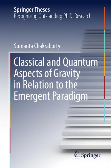 Cover of 'Classical and Quantum Aspects of Gravity in Relation to the Emergent Paradigm'