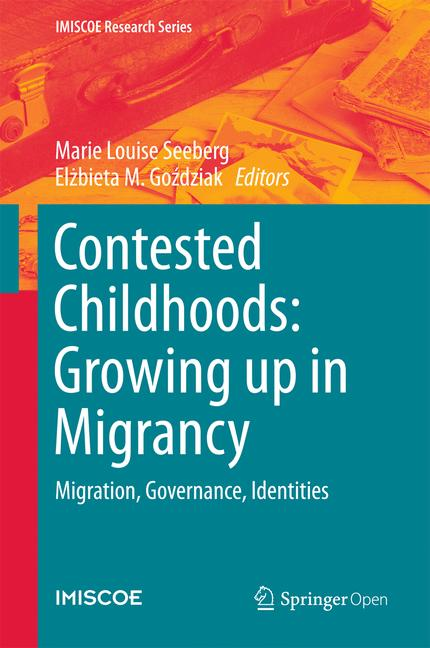 Cover of 'Contested Childhoods: Growing up in Migrancy'
