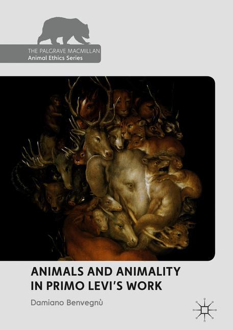Cover of 'Animals and Animality in Primo Levi's Work'