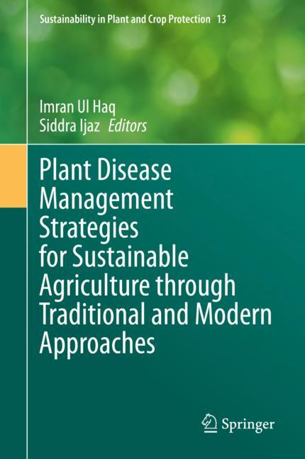 Cover of 'Plant Disease Management Strategies for Sustainable Agriculture through Traditional and Modern Approaches'