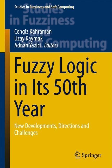 Cover of 'Fuzzy Logic in Its 50th Year'