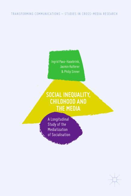 Cover of 'Social Inequality, Childhood and the Media'