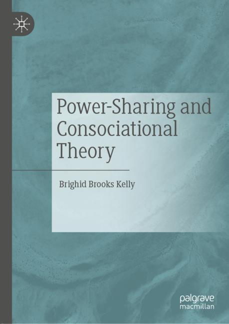 Cover of 'Power-Sharing and Consociational Theory'
