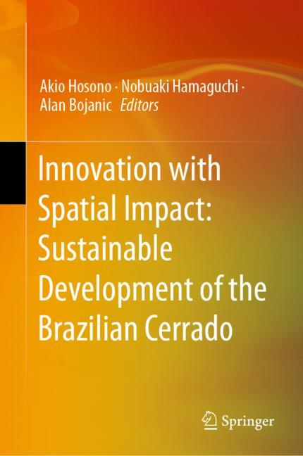 Cover of 'Innovation with Spatial Impact: Sustainable Development of the Brazilian Cerrado'