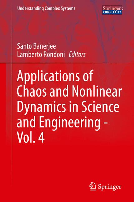 Cover of 'Applications of Chaos and Nonlinear Dynamics in Science and Engineering - Vol. 4'