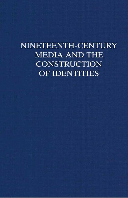 Cover of 'Nineteenth-Century Media and the Construction of Identities'
