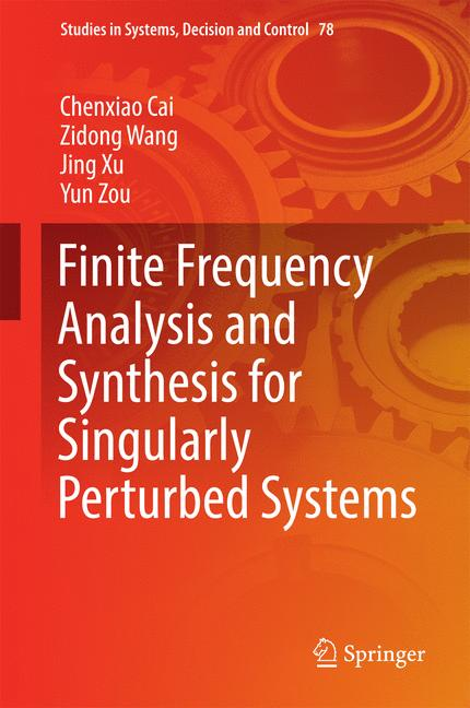 Cover of 'Finite Frequency Analysis and Synthesis for Singularly Perturbed Systems'