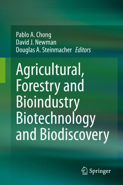 Cover of 'Agricultural, Forestry and Bioindustry Biotechnology and Biodiscovery'