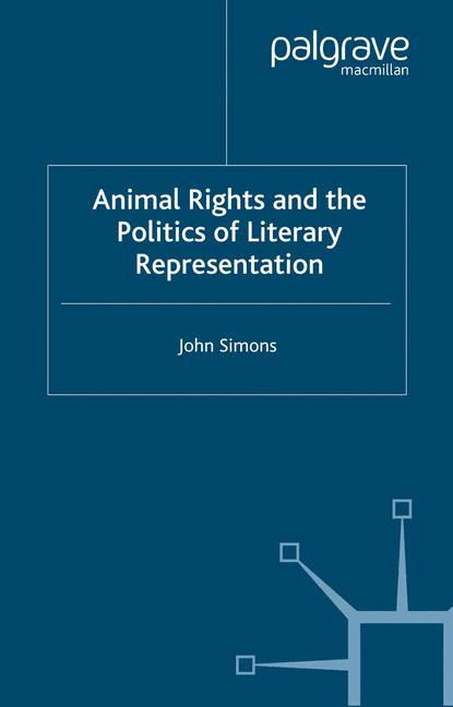 Cover of 'Animal Rights and the Politics of Literary Representation'