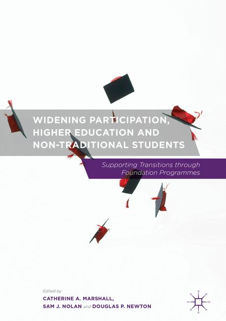 Cover of 'Widening Participation, Higher Education and Non-Traditional Students'